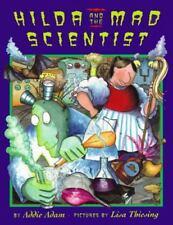 Hilda and the Mad Scientist - Acceptable - Adam, Addie - Hardcover