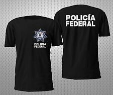 NEW MEXICO POLICE POLICIA FEDERAL 2SIDES T SHIRT S-4XL