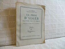 la prise d'Alger par Merle Algérie restauration colonies