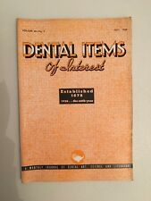 Dental Items of Interest n°7 A monthly Journal July 1938