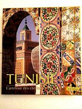 Tunisie ; Carrefour Des Civilisations - Jacques Fontaine-Pierre Gresser (COFFRET