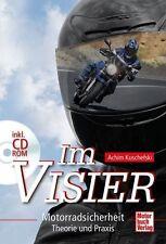 Im Visier - Motorradsicherheit Theorie und Praxis mit CD ROM