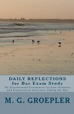 Daily Reflections for Bar Exam Study : An Inspirational Companion for Law...