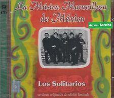 Los Solitarios La Musica Maravillosa de Mexico 2CD New Nuevo sealed