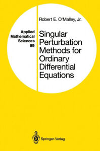 Singular Perturbation Methods for Ordinary Differential Equations (Applied