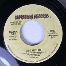 Rock Promo 45 Black Oak - Ride With Me / Ride With Me On Capricorn Records