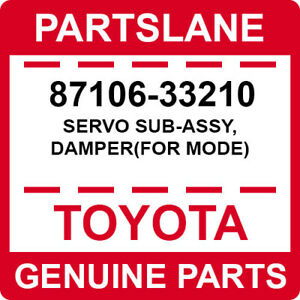 87106-33210 Toyota OEM Genuine SERVO SUB-ASSY, DAMPER(FOR MODE)