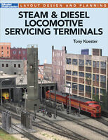 Steam & Diesel Locomotive Servicing Terminals by Tony Koester Free shipping!
