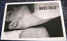 Advertising Theatre Miss Julie Strindberg - unposted