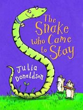 The Snake Who Came to Stay (Little gems),Julia Donaldson