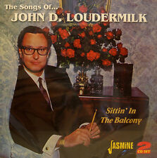 The Songs of JOHN D. LOUDERMILK 'Sittin In the Balcony' - 2CD Set-Jasmine