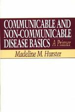 Communicable and Non-Communicable Disease Basics: A Primer-ExLibrary