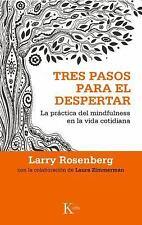 TRES PASOS PARA EL DESPERTAR / THREE STEPS TO AWAKENING