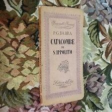 PADRE G. DA BRA CATACOMBE DI S. IPPOLITO