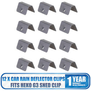 Wind Rain Deflector Channel New Metal Retaining Clips For Heko G3 SNED Clip X 12