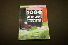 1000 Juices, Green Drinks and Smoothies 2014 HC Deborah Gray