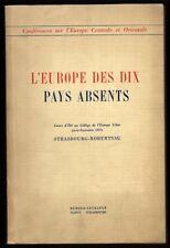 █ L'EUROPE DES DIX PAYS ABSENTS Cours d'été Collège de l'Europe Libre Strasbourg