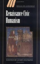 Renaissance Civic Humanism: Reappraisals and Reflections (Paperback or Softback)