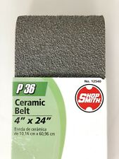 "NEW! SHOPSMITH 12540 — Ceramic Sanding Belt 4"" x 24"" Coarse 36 Grit"