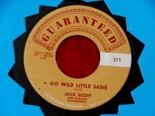 JACK SCOTT~ GO WILD LITTLE SADIE~ VG+~ NO ONE WILL EVER KNOW~ ~ ROCKABILLY 45