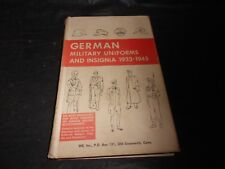 GERMAN MILITARY UNIFORMS AND INSIGNIA 1933-45 by WE EDITORS