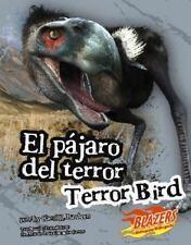 El pajaro del terrorTerror Bird (Monstruos extintos  Extinct Monsters) (Multilin