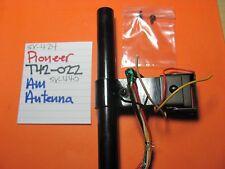 PIONEER T42-022-C AM BAR ANTENNA SX-440 SX-424 QX-8000 STEREO RECEIVER