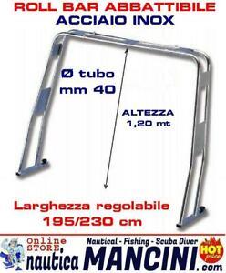 Roll bar in acciaio inox 316 abbattibile tubo Ø diametro 40 mm Barca Nautica
