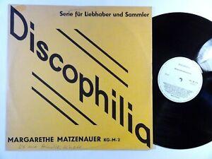 183) LP- Discophilia - Margarethe Matzenauer -  RAR  - TOP