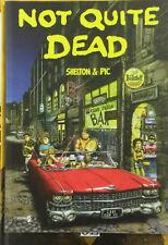 NOT QUITE DEAD - Shelton & Pic - Comma 22