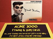 Unstoppable Gerry Anderson FIREBALL XL5 DAVID GRAHAM Autograph Lt Ninety DG2