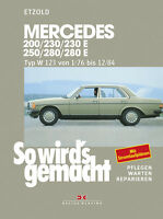 MERCEDES W123 200/230/230E/250/280/280E REPARATURANLEITUNG SO WIRDS GEMACHT 56