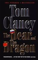 The Bear and the Dragon, Clancy, Tom, Very Good Book