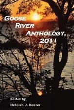 Goose River Anthology 2011 (2011, Hardcover)