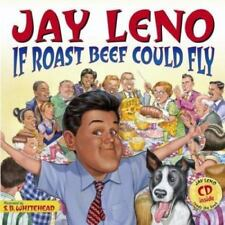 NEW - Jay Leno: If Roast Beef Could Fly by Leno, Jay