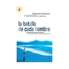 LA BATALLA DE CADA HOMBRE - ARTERBUEN, STEPHEN - NEW PAPERBACK BOOK