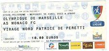 Billet  / Place  OM Olympique de Marseille - OM vs Monaco  ( 093 )