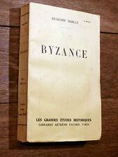 Auguste Bailly BYZANCE Fayard 1939 TBE