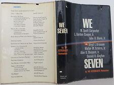 ALAN SHEPARD, JOHN GLEN, OTHERS We Seven SIGNED FIRST PRINTING