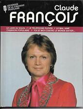 LIVRE + CD (DIGIBOOK) 12T CLAUDE FRANCOIS LA LÉGENDE DE LA CHANSON FRANÇAISE