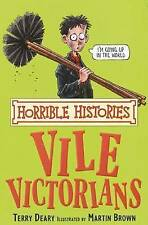 Vile Victorians by Terry Deary (Paperback, 2007)