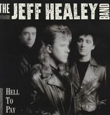 JEFF BAND HEALEY - HELL TO PAY   CD NEU