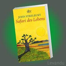 SAFARI DES LEBENS | JOHN STRELECKY | Inspiration für Sinnsucher - NEU