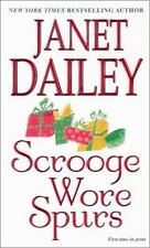 Scrooge Wore Spurs by Janet Dailey (2002, Paperback) 1st printing