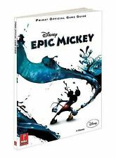 Disney Epic Mickey: Prima Official Game Guide by Searle, Mike