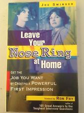 Leave Your Nose Ring At Home by Joe Swinger Create Powerful First Impression