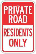 "12""X18"" PRIVATE ROAD RESIDENTS ONLY ALUMINUM SIGNS Heavy Duty Metal Property"