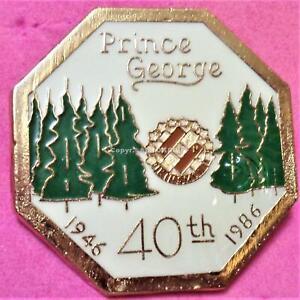 1986 PRINCE GEORGE BRITISH COLUMBIA KINSMEN 40th Lapel Pin Near Mint