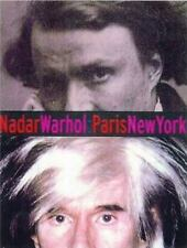 Nadar/Warhol: Paris/New York: Photography and Fame (Getty Trust Publications: J.