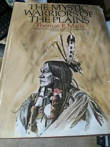 Mystic Warriors of the Plains by Thomas E. Mails 2nd Ed. Hardcover